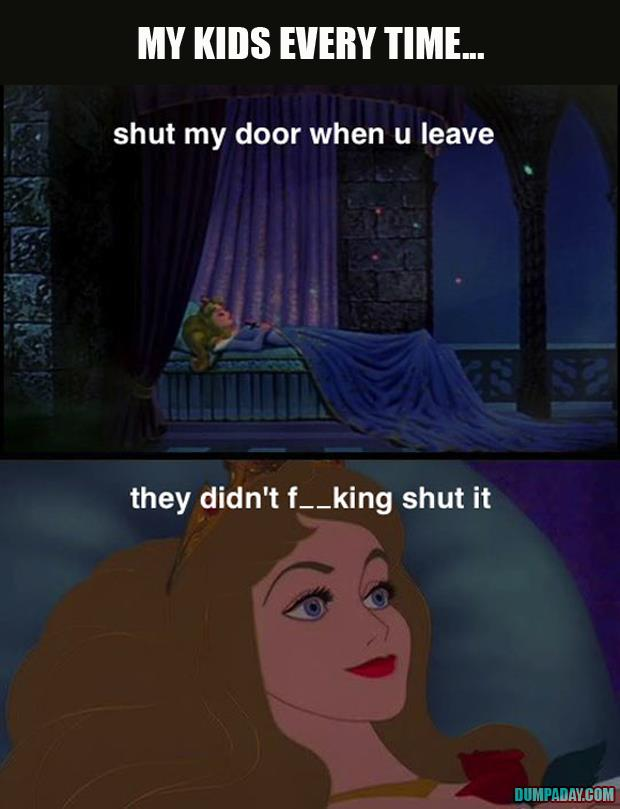 shut my door when you leave