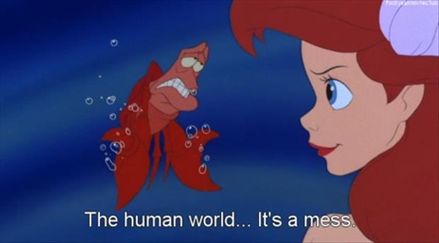 the human world it's a mess