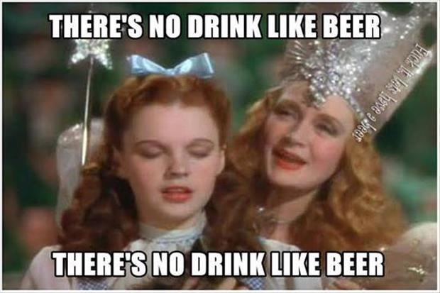 there is no drink like beer