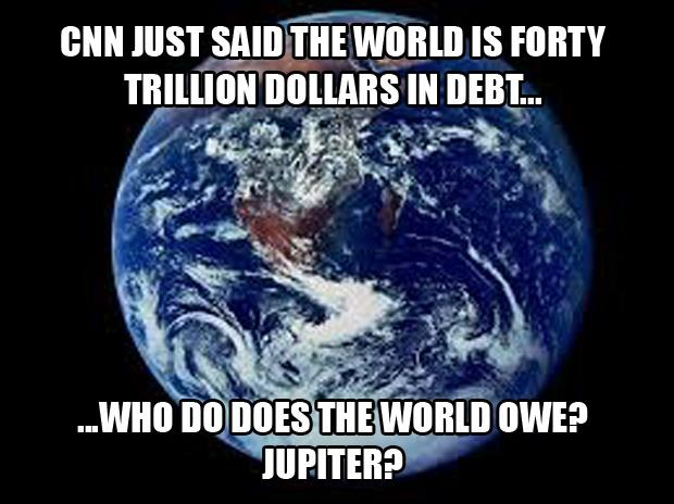 THE WORLD IS IN DEBT