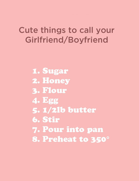 funny nicknames to call your girlfriend - Dump A Day