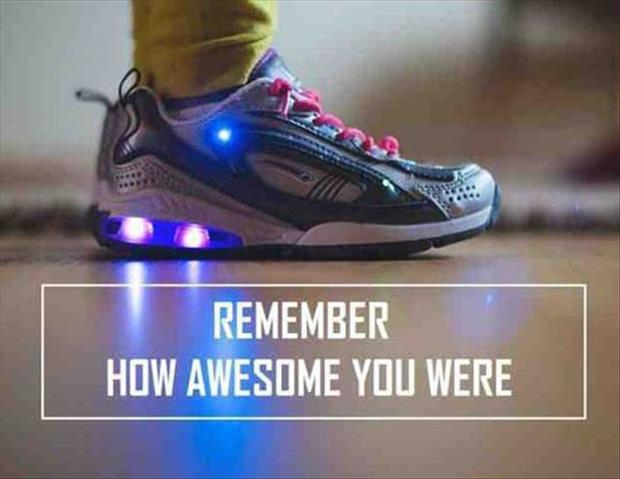 remember how awesome you were funny