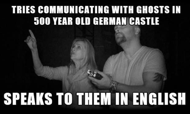 talking to ghosts in english funny