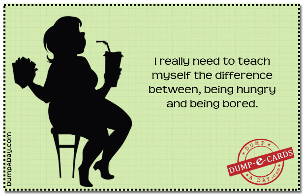 Hungry vs bored Dump E-card