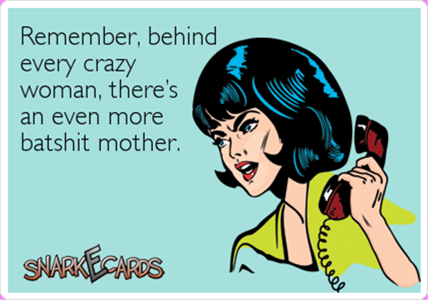 every crazy woman