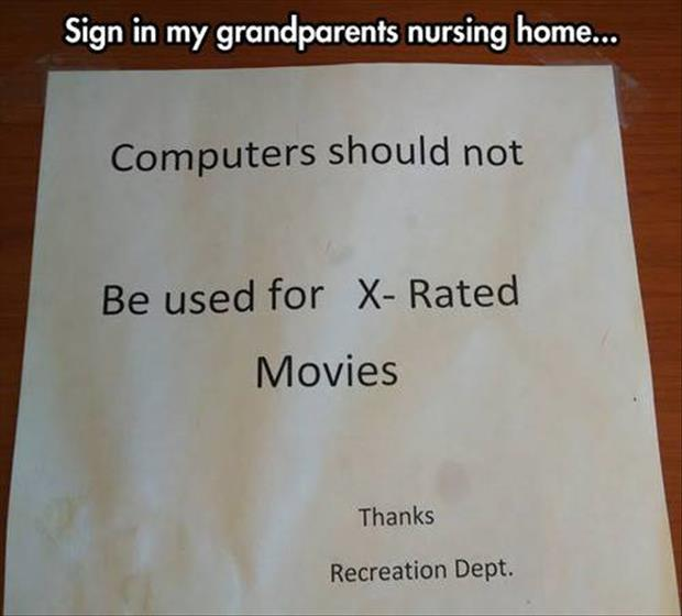 funny signs in nursing home