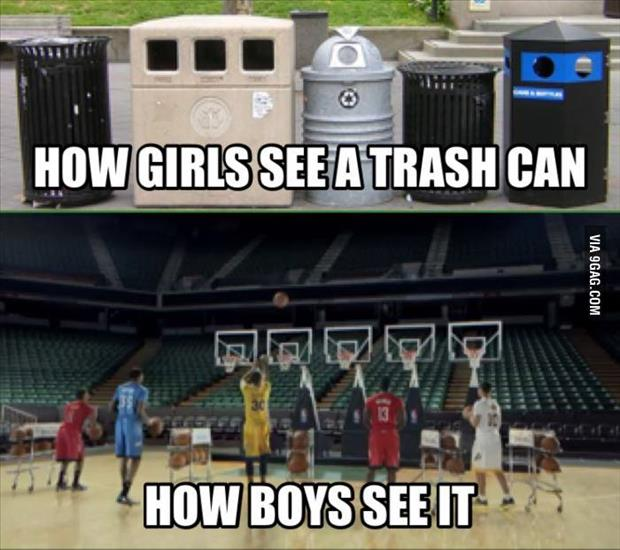 how boys see trashcans