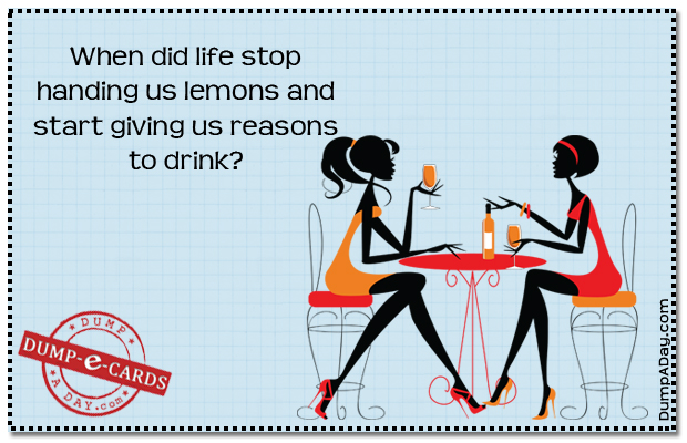 life handing you lemons Dump E-card