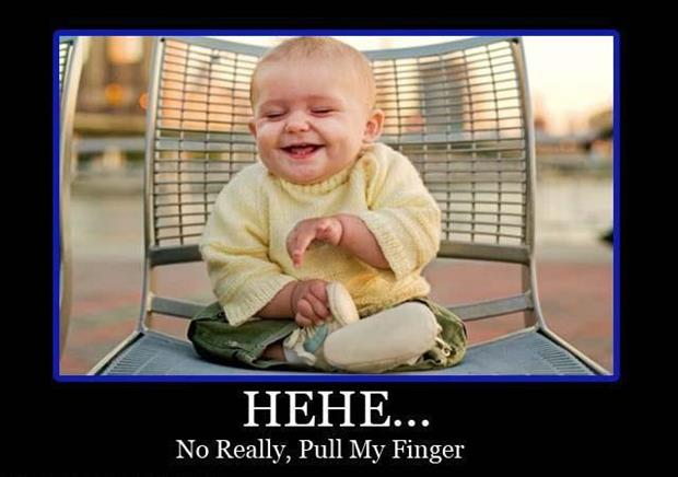 pull my finger never gets old