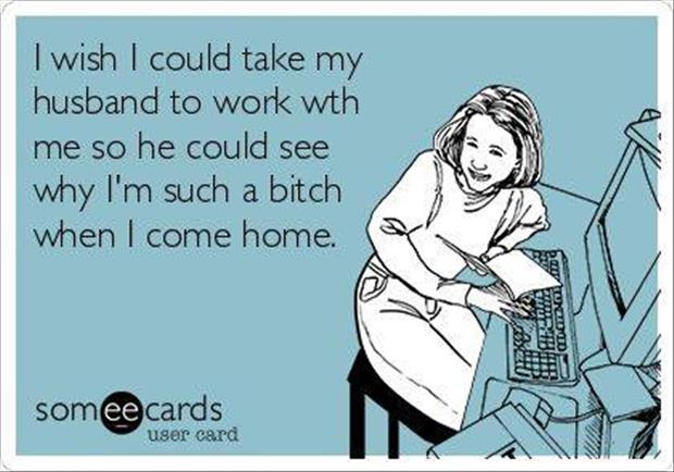 take your husband to work with you