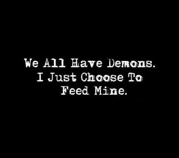 we all have demons
