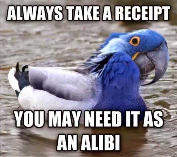 you should always take the reciept