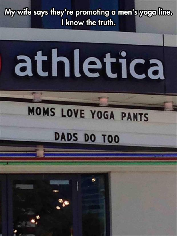 The dads love yoga pants