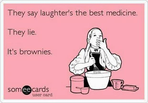 brownies are the best medicine