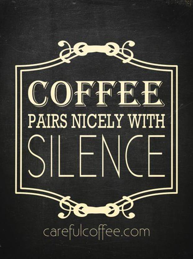 coffee and silence