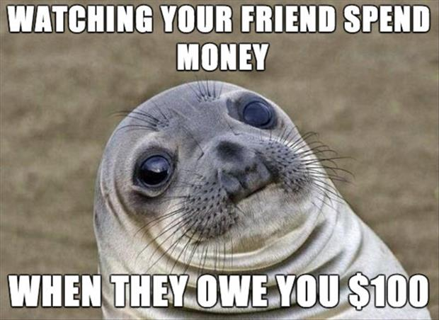 friends owe you money
