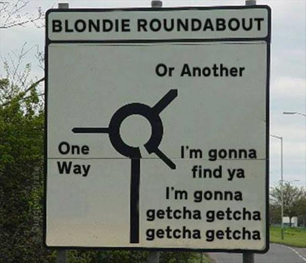 funny road signs turn about