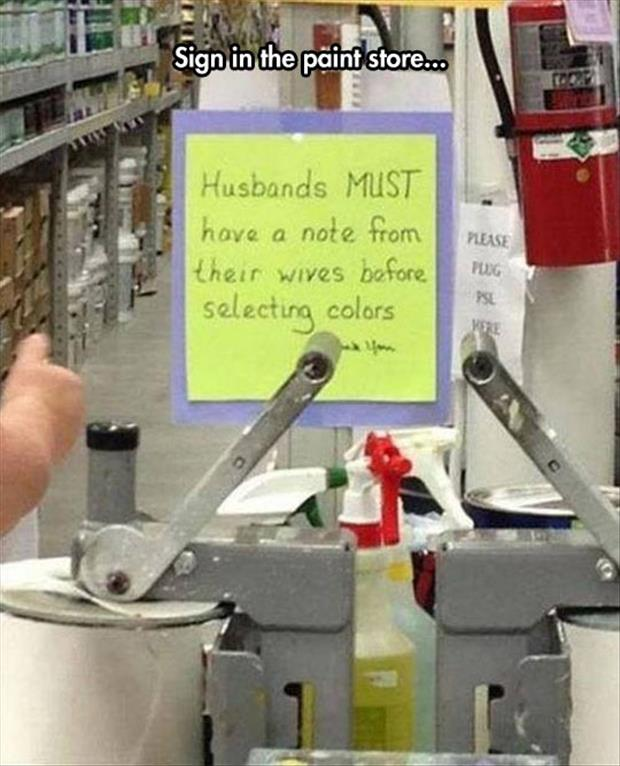 funny sign in the paint store