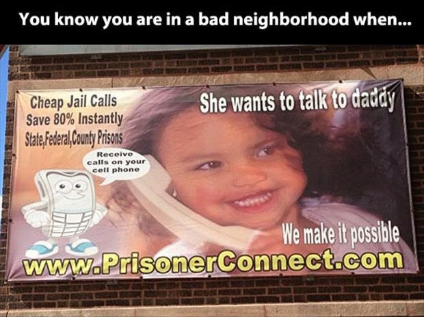 funny signs in a bad neighborhood