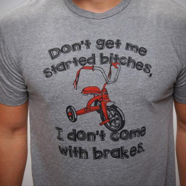 funny tshirts don't get me started
