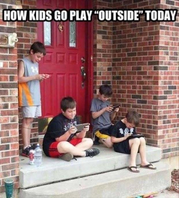 how kids play these days