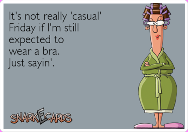 it's not casual friday