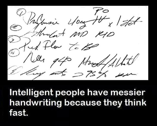 that explains my hand writing