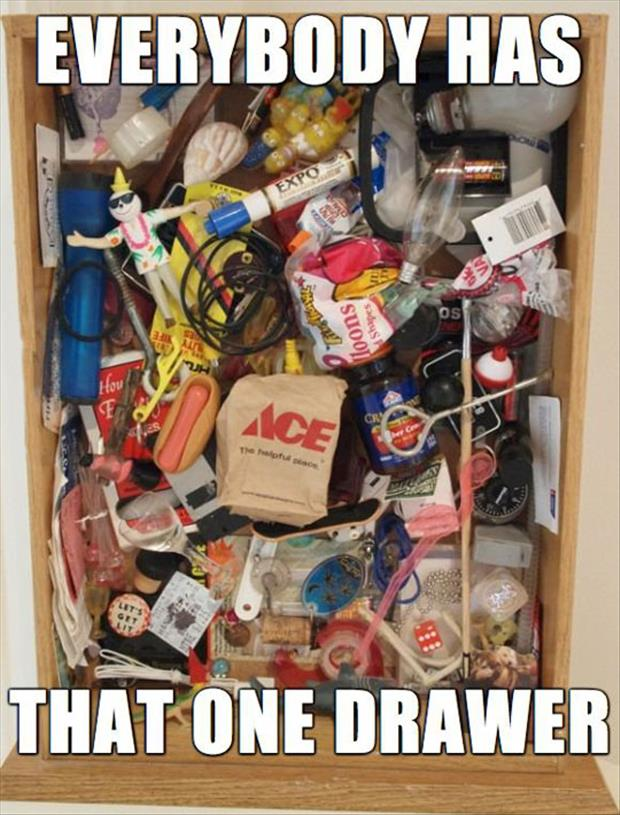 everyone has that drawer