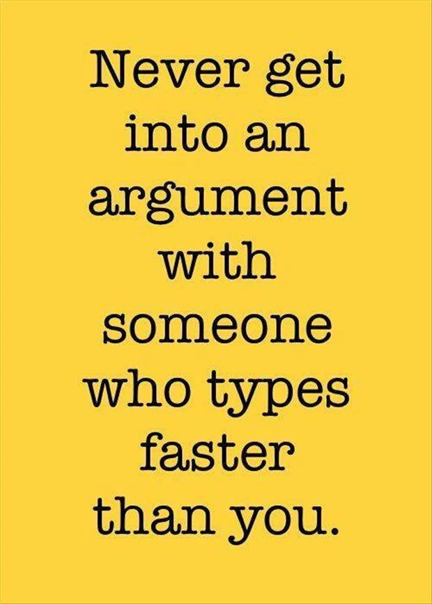 get into an argument with someone on the internet
