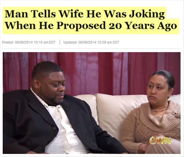 man was joking when he proposed