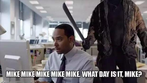 mike mike mike mike
