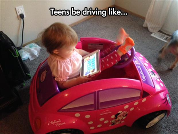 teens be driving like