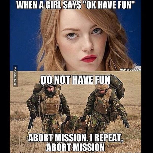 when a girl says have fun