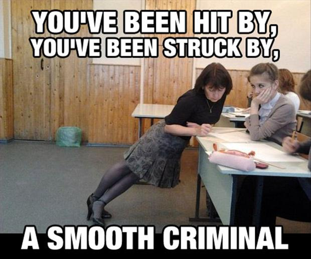 you've been hit by you've been struck by a smooth criminal