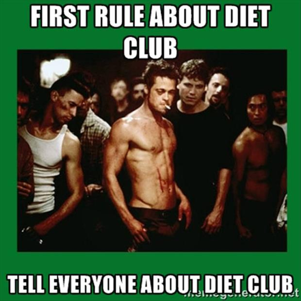 first rule of diet club