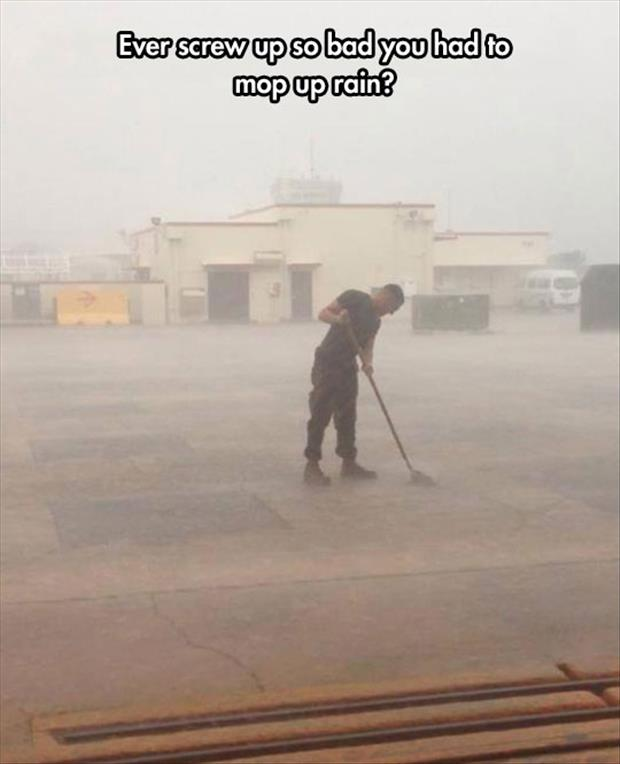 mopping in the rain