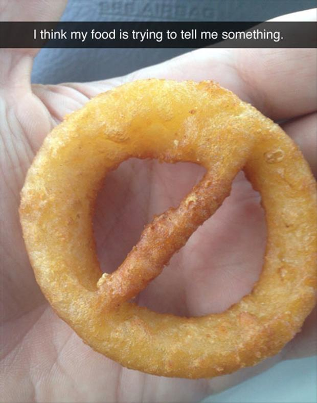 my food is trying to tell me something