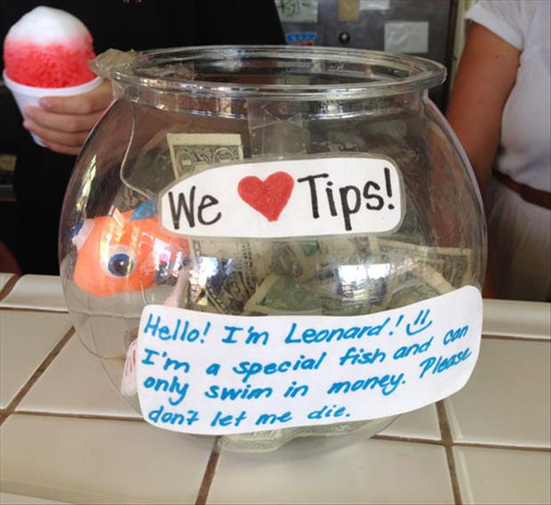 we love tips