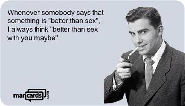 what is better than sex