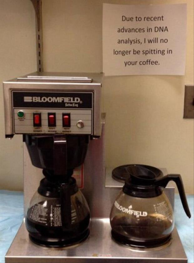 no more spitting in your coffee
