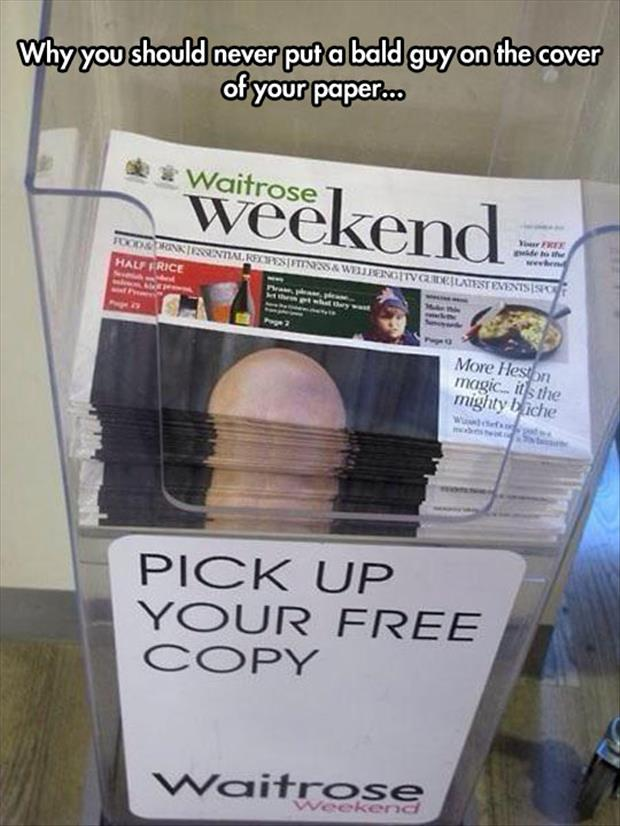put a bald guy on the newspaper