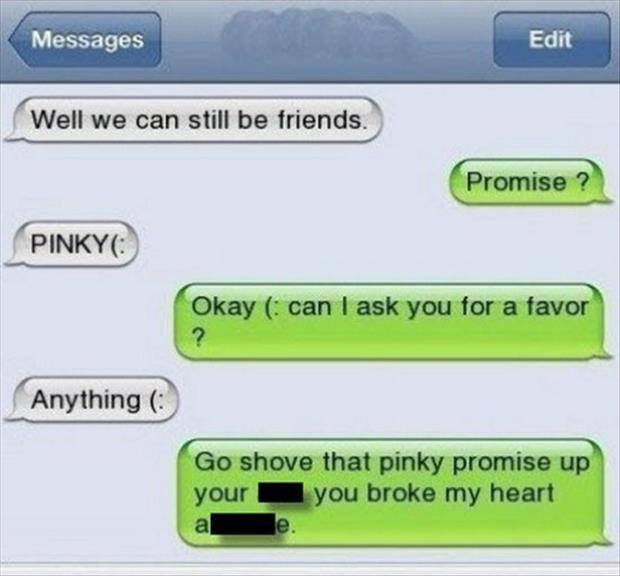 shove your pinky promise up your ass