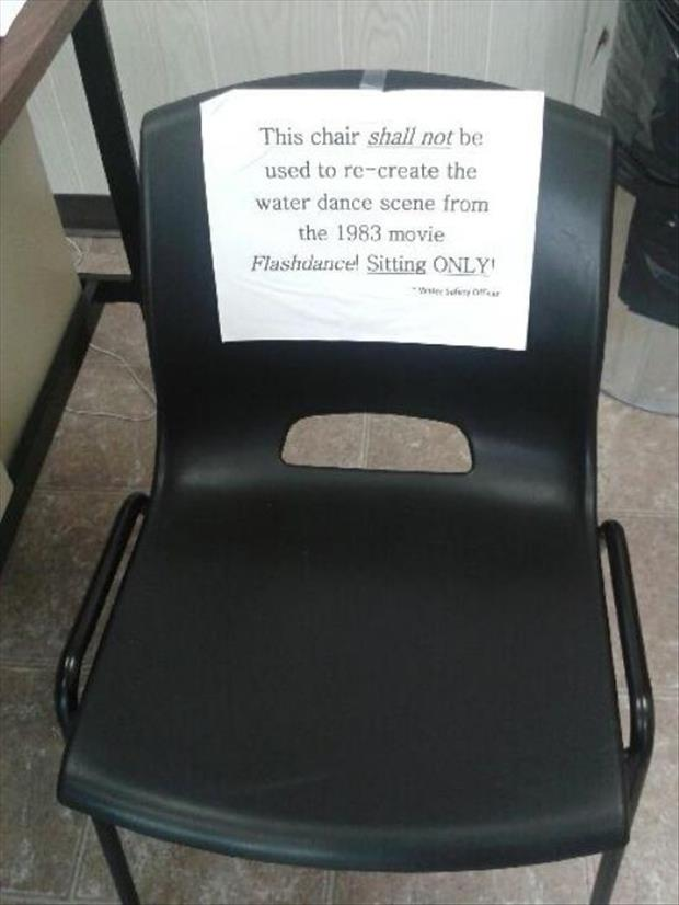 sit in chairs only