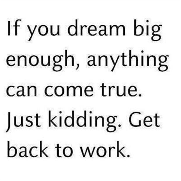 if you dream big