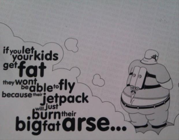 if your kids get fat