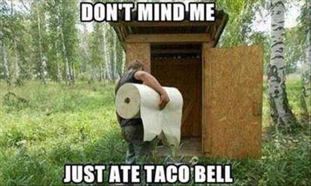 just ate taco bell