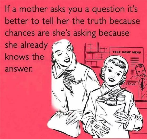 tell moms the truth