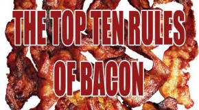 The Top Ten Rules Of Bacon