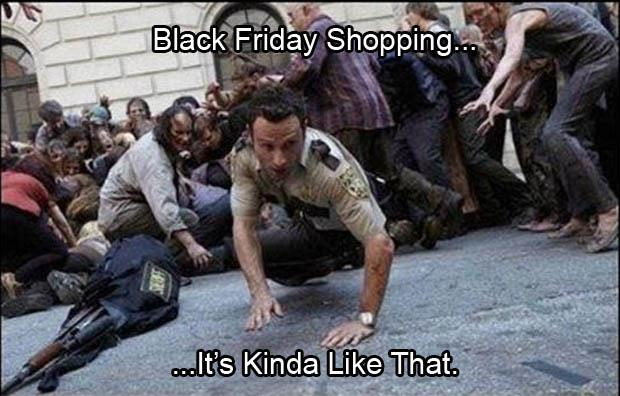 black friday, its like that