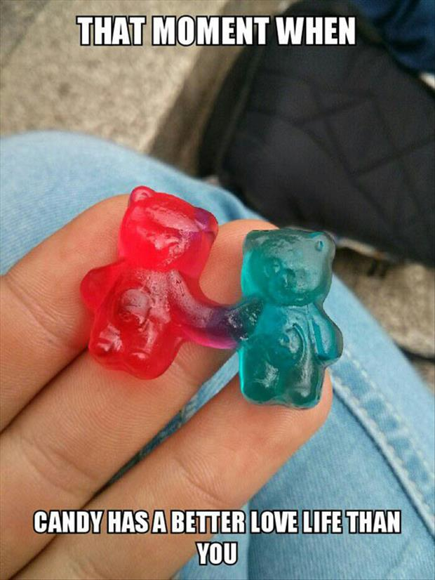 that moment when gummy bears